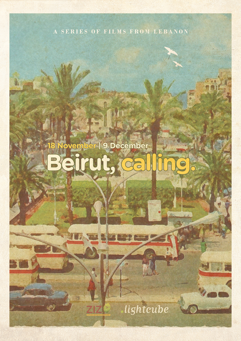 Beirut, Calling - A Series of Films from Lebanon